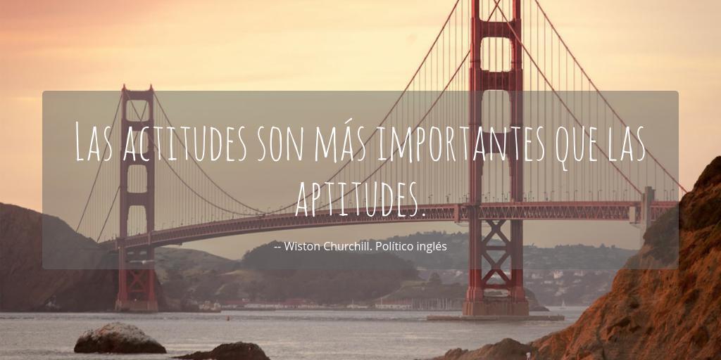Las Actitudes Son Más Importantes Que Las Aptitudes