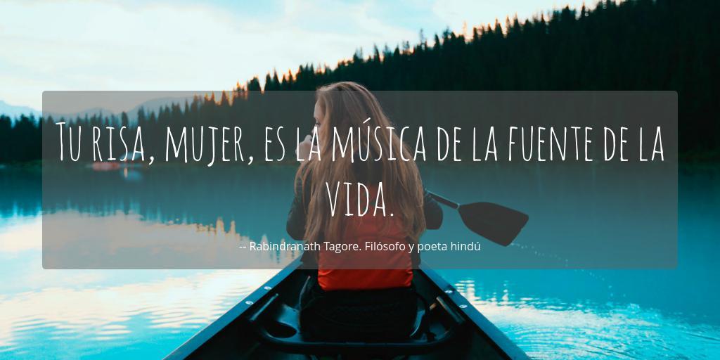 Tu Risa Mujer Es La Música De La Fuente De La Vida