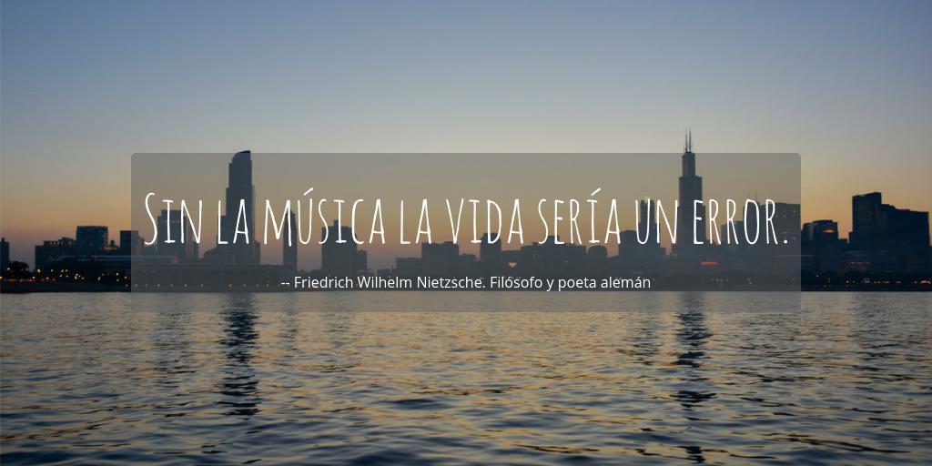 Sin La Música La Vida Sería Un Error Friedrich Wilhelm